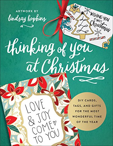 Greetings Gift Tag - Thinking of You at Christmas: DIY Cards, Tags, and Gifts for the Most Wonderful Time of the Year (Colorful Greetings)