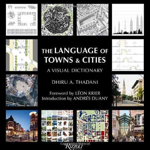 The Language of Towns & Cities: A Visual Dictionary by Brand: Rizzoli