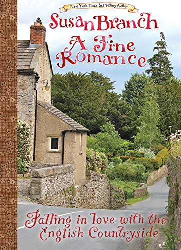 A Fine Romance: Falling in Love with the English Countryside ()