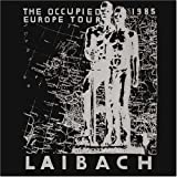 The Occupied Europe Tour, 1985