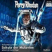 Schule der Mutanten (Perry Rhodan NEO 5) | Michael Marcus Thurner