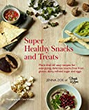 hydro for cooking - Super Healthy Snacks and Treats: More than 60 easy recipes for energizing, delicious snacks free from gluten, dairy, refined sugar and eggs