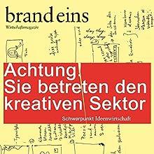 brand eins audio: Kreativer Sektor Hörbuch von  brand eins Gesprochen von: Anna Doubek, Michael Bideller