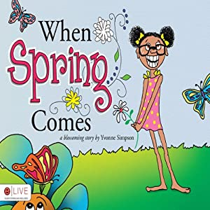 When Spring Comes Audiobook