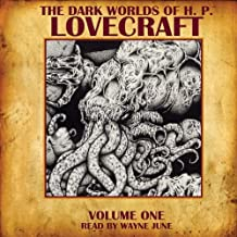 The Dark Worlds of H. P. Lovecraft, Volume 1