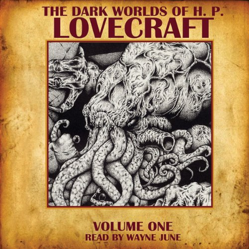 The Dark Worlds of H. P. Lovecraft, Volume 1 Audiobook [Free Download by Trial] thumbnail