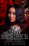 The Last Sacrifice: The Sacrifice Trilogy Book 1 (Depraved Monsters and Decadent Myths)