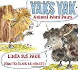 img - for Yaks Yak: Animal Word Pairs book / textbook / text book