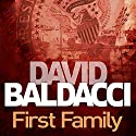 First Family: King and Maxwell, Book 4 Hörbuch von David Baldacci Gesprochen von: Ron McLarty