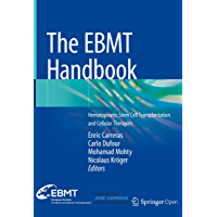 The EBMT Handbook: Hematopoietic Stem Cell Transplantation and Cellular Therapies (English Edition)