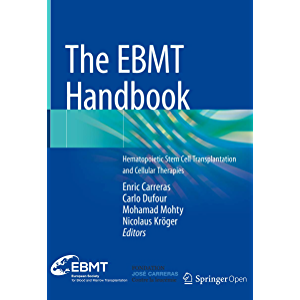 The EBMT Handbook: Hematopoietic Stem Cell Transplantation and Cellular Therapies