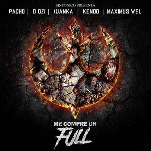 Sinfonico Presenta: Me Compre Un Full [Explicit] (Alqaeda Remix)