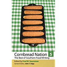 Cornbread Nation 5: The Best of Southern Food Writing