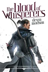 The Blood of Whisperers (Vengeance Trilogy) Paperback