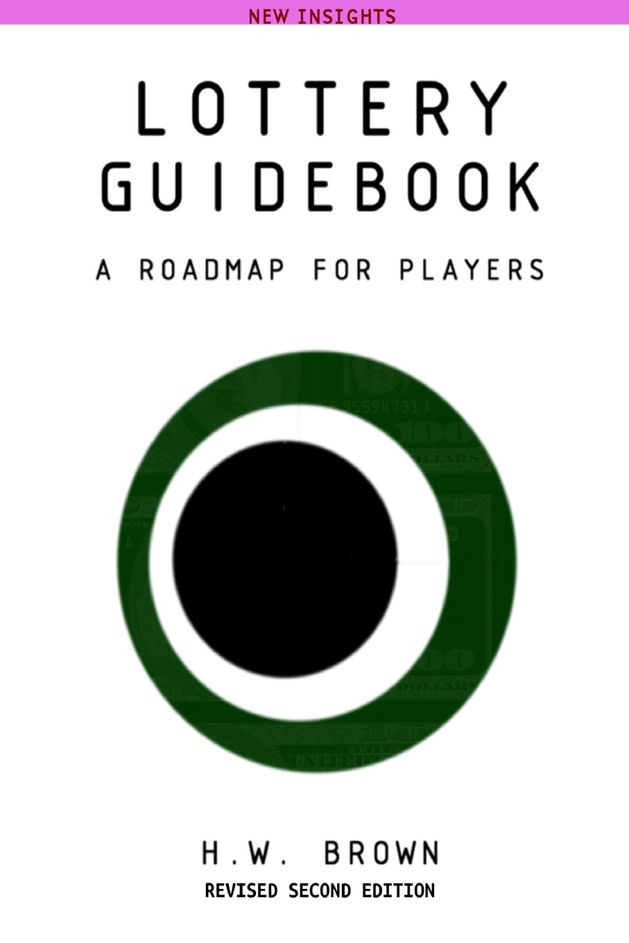 Lottery Guidebook: A Roadmap for Players, New Insights Revised pdf epub