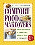 Comfort Food Makeovers, Elaine Magee, 157912464X