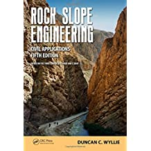Rock Slope Engineering: Civil Applications, Fifth Edition