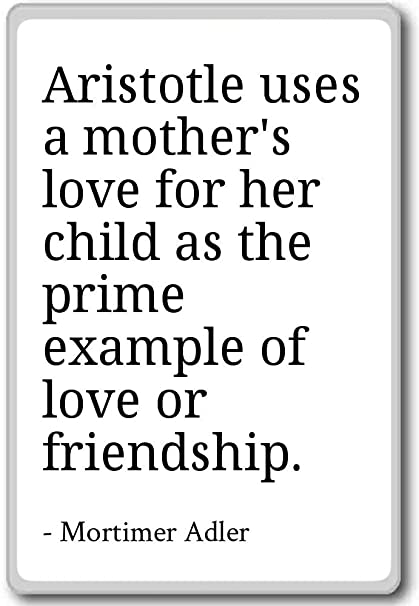 Amazon.com: Aristotle uses a mother\'s love for her child ...