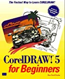 CorelDRAW! for Beginners, Bouton, Gary D., 1562053272