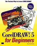 CorelDRAW! for Beginners, Bouton, Gary D., 1562053272
