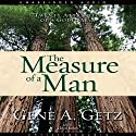 Measure of a Man: Twenty Attributes of a Godly Man Audiobook by Gene Getz Narrated by James Lloyd