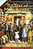 The Year of Miss Agnes (Aladdin Historical Fiction), Books Central