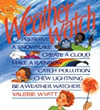 Weatherwatch, Valerie Wyatt, 0921103638