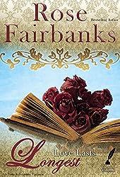Love Lasts Longest: Alternate Short Tales of Pride and Prejudice (Jane Austen Reimaginings Book 4)