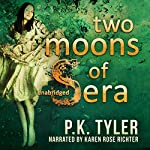 Two Moons of Sera | P.K. Tyler