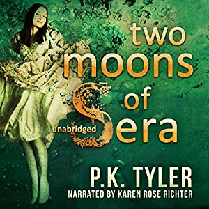 Two Moons of Sera Audiobook
