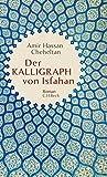 Der Kalligraph von Isfahan: Roman
