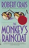 The Monkey's Raincoat (An Elvis Cole Novel Book 1)