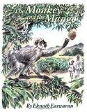 The Monkey and the Mango, Eknath Easwaran, 0915132826
