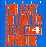 You Can't Do That On Stage Anymore, Vol. 4 [2 CD] by Frank Zappa