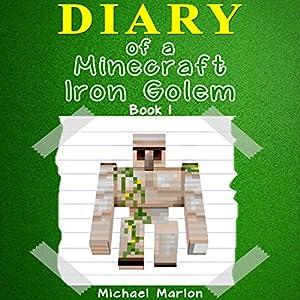 Diary of a Minecraft Iron Golem Audiobook