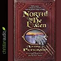 North! Or Be Eaten! Audiobook by Andrew Peterson Narrated by Peter Sandon