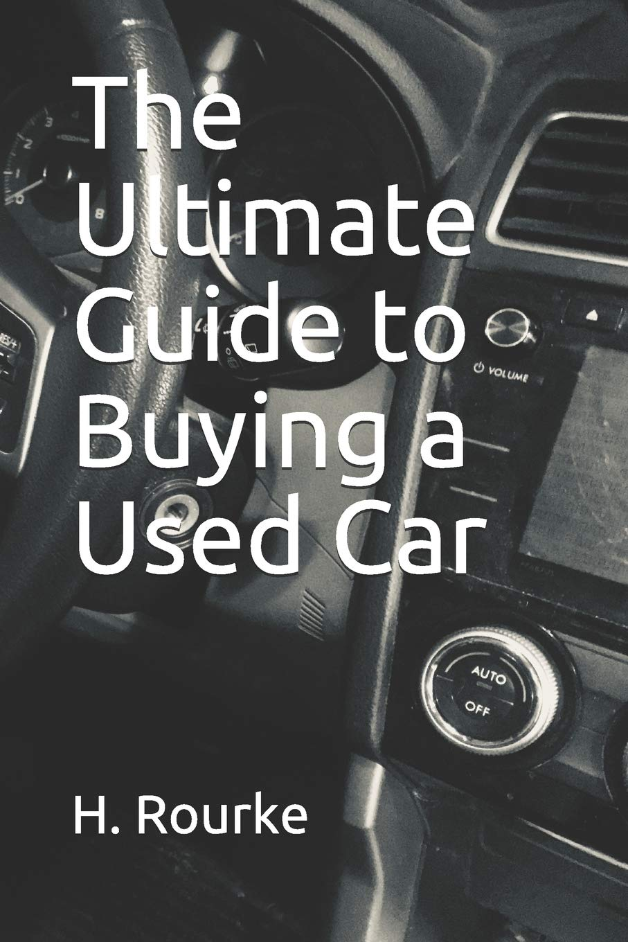 Used Car Buying Checklist >> The Ultimate Guide To Buying A Used Car Includes Free