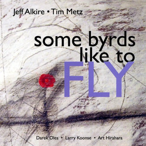 Some Byrds Like to Fly