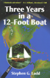 Three Years in a 12-foot Boat
