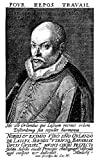 Posterazzi Poster Print Collection Orlando Di Lasso/N(1532-1594). Belgian Composer. Line Engraving 1652 by Johann Sadeler, (18 x 24), Multicolored