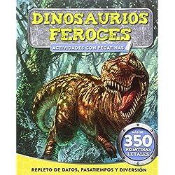 Dinosaurios feroces. Actividades con pegatinas