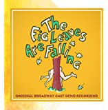 The Fig Leaves Are Falling (Original Broadway Cast Demo Recording)