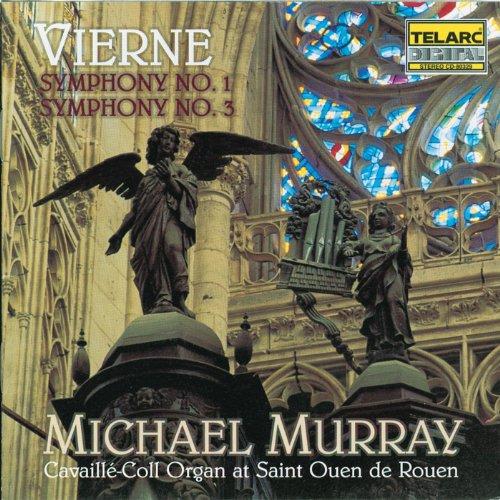 Vierne: Organ Symphonies