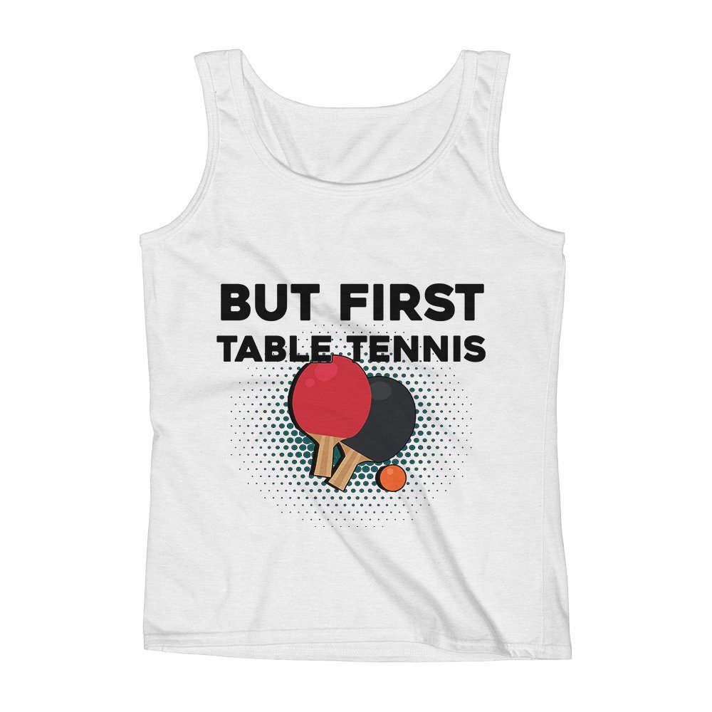 Mad Over Shirts But First Table Tennis Unisex Premium Tank Top