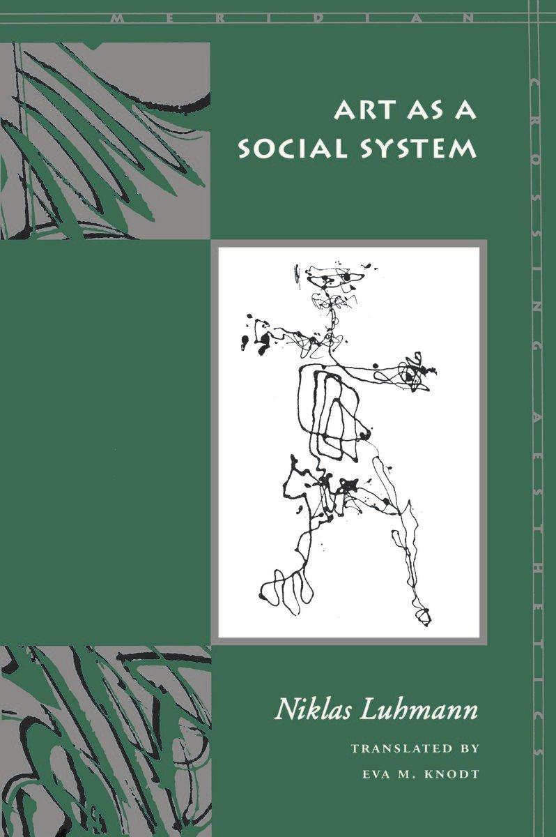 Art as a Social System (Meridian: Crossing Aesthetics) PDF