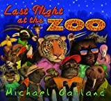Last Night at the Zoo, Michael Garland, 1563977591