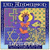 Divinities: 12 Dances With God by Ian Anderson (1995-06-01)
