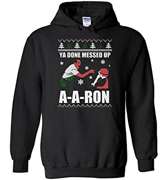 dedf5a2d0cb Amazon.com  TeeExpo Ya Done Messed Up A A Ron Christmas Hoodie ...