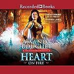 Heart on Fire | Amanda Bouchet