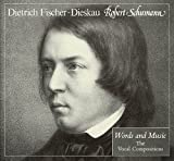 img - for Robert Schumann: Words and Music: The Vocal Compositions book / textbook / text book